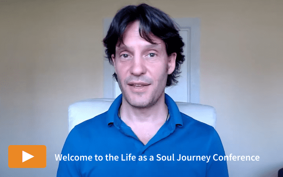 Welcome to the Life as a Soul Journey Conference
